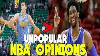 UNPOPULAR NBA OPINIONS