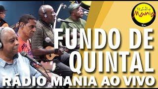 🔴 Radio Mania - Fundo de Quintal - A Batucada Dos Nossos Tantãs