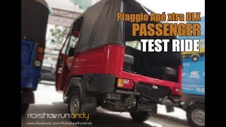 Test Ride - Piaggio Ape xtra DLX Passenger