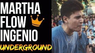 MARTHA | FLOW E INGENIO UNDERGROUND | Batallas De Gallos