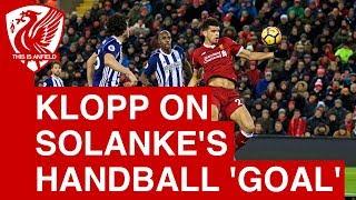 Jurgen Klopp on Dominic Solanke's disallowed goal: It's not on purpose