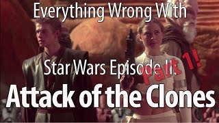 Everything Wrong With Star Wars Episode II: Attack of the Clones Part 1