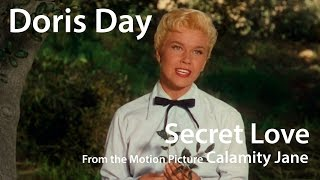 Doris Day in Technicolor - Secret Love (from Calamity Jane) (1953)