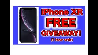 FREE iPHONE XR GIVEAway (30 min ONLY)!!!