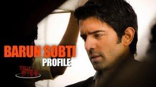 Know More About Barun Sobti