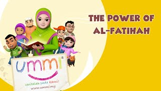 """UMMI.. more stories please!"" Season 1 - English - THE POWER OF AL-FATIHAH"
