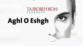 Shadmehr Aghili -  Aghl O Eshgh (Album Tajrobe Kon) 2016 Kurdish Subtitle