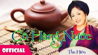NSND Thu Hiền - Cô Hàng Nước [Official MV]