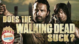 Does The Walking Dead Suck?