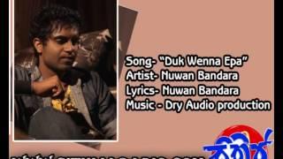 Duk Wenna Epa   Nuwan Bandara New Sinhala Songs 2014WWW Sithijaradio com