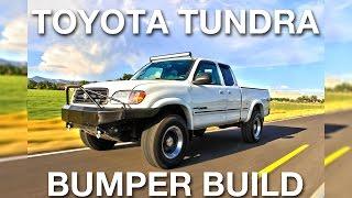 Custom Bumper Build - Toyota Tundra - DumbShitDaily