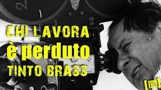 CHI LAVORA É PERDUTO - Tinto Brass -  Recensione #ldm 3