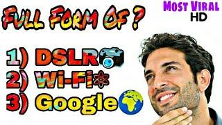 Fullform Of DSLR, Wi-Fi, GOOGLE, YAHOO, OLX, OTG, OTP | GK l Most Viral Educational Video