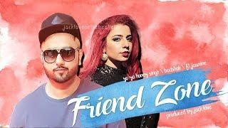 Friend Zone - Yo Yo Honey Singh - Badshah Ft. Jasmine Sandlas |R&B Type Beat| Honey Singh  type beat