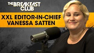 Vanessa Satten Discusses This Year's XXL Freshman Cover And Who Was Left Out