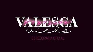 Coreografia Oficial Viado - Valesca Popozuda