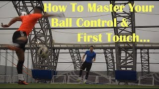 Football Skills - How to Improve your First Touch Ball Control | F2 Freestylers