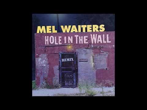 Mel Waiters Hole In The Wall Bigg Robb Club Mix MelWaitersBiggRobb