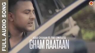 Gham Raataan (Full Audio Song) | Asad Chohan ft  The Limitless | Latest Punjabi Songs 2016