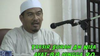 [23.02.16] Tafsir Surah An Nisa,ayat 88 hingga 90-Ustaz Ahmad Dusuki