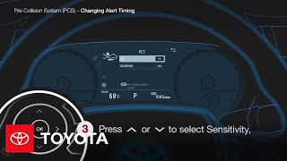 How to change the alert timing for the Pre-Collision System | Toyota