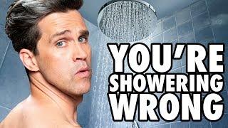 You're Showering Wrong