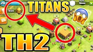How a TH2 made it to TITANS league! [Not Clickbait] | Clash of Clans True Story - CoC World Record!