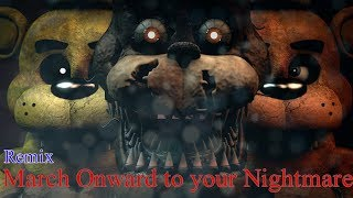 [SFM] March Onward to your Nightmare Remix