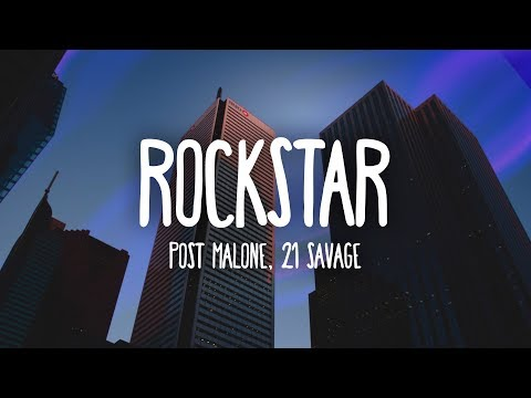 Download Post Malone - Rockstar (Lyrics) ft. 21 Savage On VIMUVI.ME