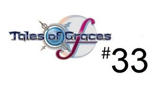 Let's Play Tales of Graces f - Part 33 (PS3 HD Gameplay & Commentary)