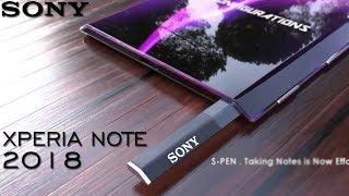 SONY Xperia Note - 2018... Galaxy Note 8 Killer !