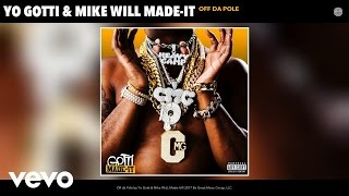 Yo Gotti, Mike WiLL Made-It - Off da Pole (Audio)