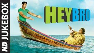 Hey Bro Full Audio Songs Jukebox | Ganesh Acharya | T-Series