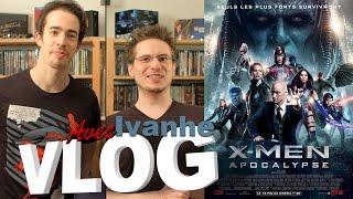 Vlog - X-Men : Apocalypse (avec Ivanhe)