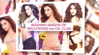 Reigning Queens of Bollywood 100 Cr  Club!