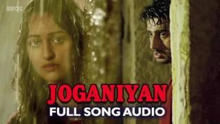 joganiyan(full Audio Song) | Tevar | Arjun Kapoor & Sonakshi sinha Splendor