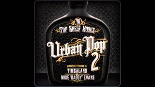 Hollywood Girls -Timbaland & Mike Daddy - Urban Pop Vol. 2 (workaholics commercial song)
