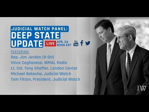 Judicial Watch Presents An Update on The Deep State