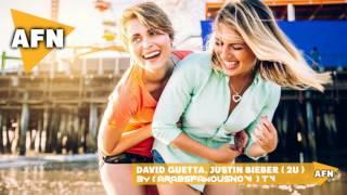 اجمل اغنية اجنبية ممكن تسمعها 2018 لا تفووتك | David Guetta ft Justin Bieber 2U