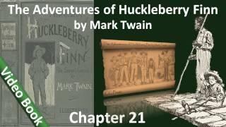 Chapter 21 - The Adventures of Huckleberry Finn by Mark Twain - An Arkansaw Difficulty