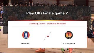 Livestream Play Off Finales Eredivisie Zaalvoetbal Hovocubo vs. 't Knooppunt 26 mei 2018