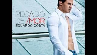 Eduardo Costa - Eu perdi voce