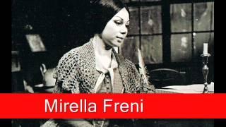 Mirella Freni: Mascagni - L'Amico Fritz, 'Son pochi fiori'