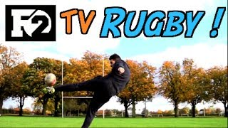 AMAZING Skills - F2 Tv - Rugby!!! | F2 | Billy Wingrove & Jeremy Lynch