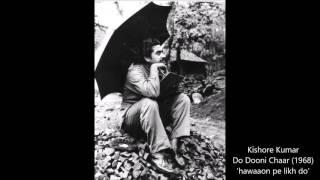 Kishor Kumar - Do Dooni Chaar (1968) - 'hawaaon pe likh do'