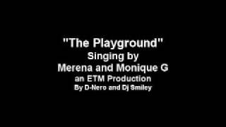 Merena and Monique - The Playground