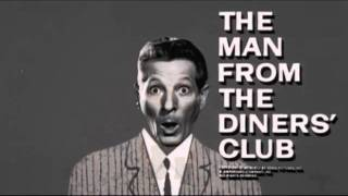 The Man From The Diners Club Intro