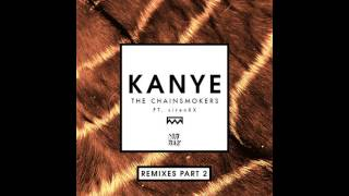 The Chainsmokers - Kanye (Steve Aoki Vs Twoloud Remix)
