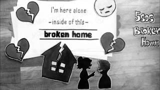 5 seconds of summer - broken home lyrics ❤️