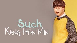 Kang Hyun Min - Such [Sub. Esp + Han + Rom]